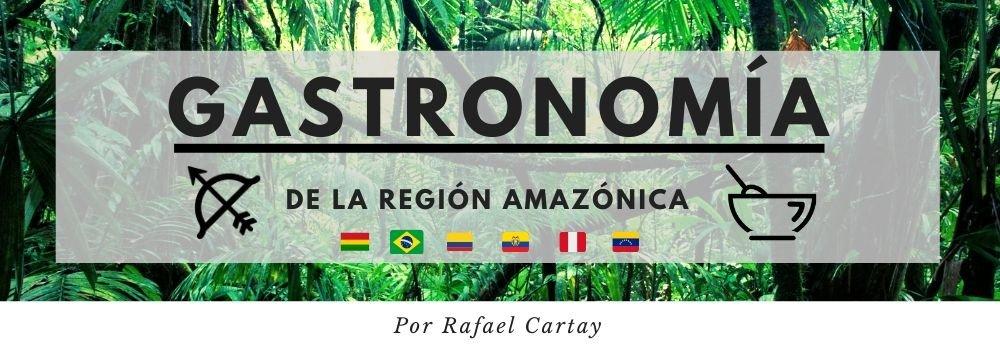 gastronomía de la región amazonica